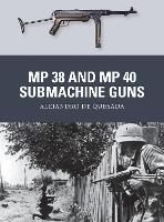 MP 38 and MP 40 Submachine Guns - Weapon 31 (Paperback)