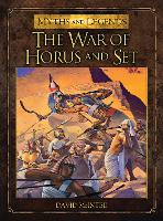 The War of Horus and Set - Myths and Legends (Paperback)