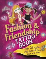 Fashion and Friendship Tattoo Bk (Paperback)