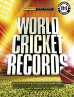 World Cricket Records 2013 (Hardback)