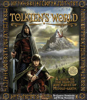 Tolkien's World: A Guide to the Places and People of Middle-Earth (Hardback)