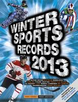 Winter Sports Records 2013 (Paperback)