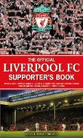 The Official Liverpool FC Supporter's Book (Hardback)