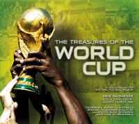 The Treasures of the World Cup (Hardback)