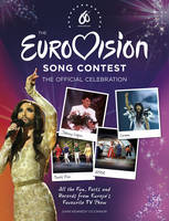 The Eurovision Song Contest: The Official Celebration (Hardback)