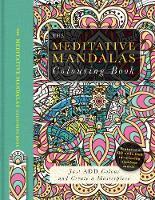 The Meditative Mandalas Colouring Book