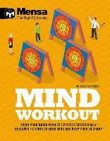 Mensa - Mind Workout: Train your brain with 200 puzzles specifically designed to stretch your mind and keep your IQ sharp (Paperback)