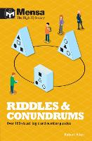 Mensa - Riddles & Conundrums: Over 100 visual, logic and number puzzles (Paperback)