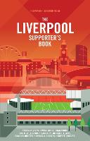 The Liverpool FC Supporter's Book (Hardback)