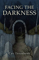 Facing the Darkness (Paperback)