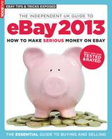 The Independent Guide to EBay 2013