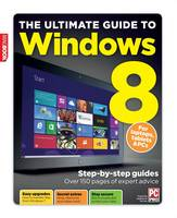 The Ultimate Guide to Windows 8 (Paperback)