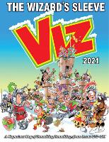 Viz Annual 2021: The Wizard's Sleeve: A Rousing Blast from the pages of Issues 272~281 (Hardback)