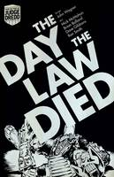 Judge Dredd: the Day the Law Died (Paperback)