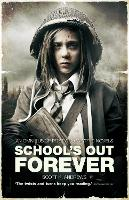 School's Out Forever - The Afterblight Chronicles: School's Out (Paperback)