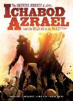 The Grievous Journey of Ichabod Azrael (and the Dead Left in His Wake) (Paperback)