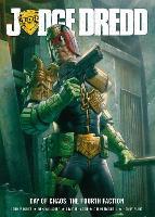 Judge Dredd Day of Chaos: Fourth Faction - Judge Dredd (Paperback)