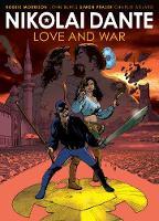 Nikolai Dante: Love and War - Nikolai Dante (Paperback)