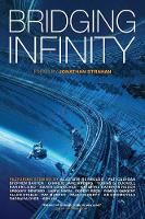 Bridging Infinity - The Infinity Project 5 (Paperback)