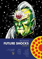The Complete Future Shocks Vol.1 (Paperback)