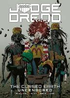 Judge Dredd: The Cursed Earth Uncensored (Paperback)