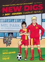 New Digs: A Roy of the Rovers Graphic Novel - Roy of the Rovers (Graphic Novels) 7 (Paperback)