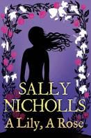 A Lily, A Rose (Paperback)
