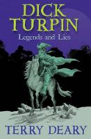 Dick Turpin: Legends and Lies (Paperback)