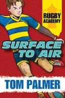 Surface to Air - Rugby Academy (Paperback)
