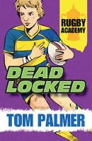 Deadlocked - Rugby Academy (Paperback)