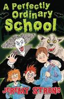 A Perfectly Ordinary School (Paperback)