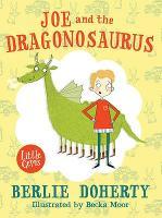 Joe and the Dragonosaurus - Little Gems (Paperback)