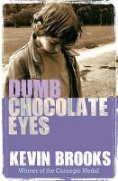 Dumb Chocolate Eyes - gr8reads (Paperback)