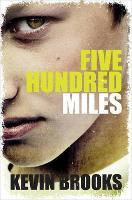 Five Hundred Miles (Paperback)