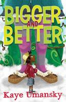 Bigger and Better (Paperback)