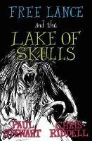 Free Lance and the Lake of Skulls - Free Lance (Paperback)