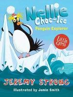 Nellie Choc-Ice, Penguin Explorer - Nellie Choc-Ice (Paperback)