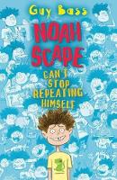 Noah Scape Can't Stop Repeating Himself (Paperback)