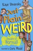 Just Plain Weird (Paperback)