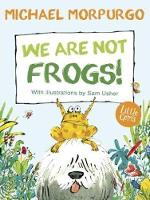 We Are Not Frogs!: (Little Gems) (Paperback)