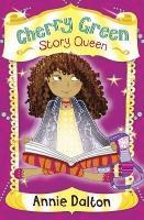 Cherry Green Story Queen - 4u2read (Paperback)