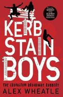 Kerb-Stain Boys: The Crongton Broadway Robbery - Super-readable YA (Paperback)