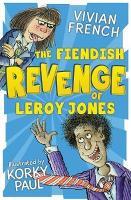 The Fiendish Revenge of Leroy Jones (Paperback)