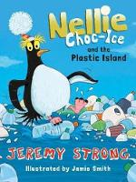 Nellie Choc-Ice and the Plastic Island (Paperback)