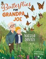 Butterflies for Grandpa Joe (Paperback)