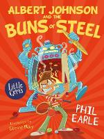 Albert Johnson and the Buns of Steel - Little Gems (Paperback)