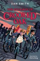 The Invasion of Crooked Oak - The Crooked Oak Mysteries (Paperback)