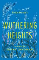 Wuthering Heights: A Retelling (Paperback)