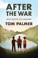 After the War: From Auschwitz to Ambleside - Conkers (Paperback)
