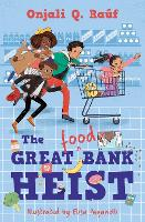 The Great (Food) Bank Heist (Paperback)